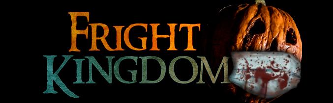 Fright Kingdom Haunted House